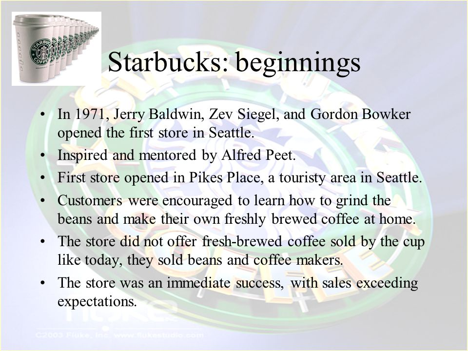 Resources and Competencies The cornerstone value of Starbucks is to build a company with soul Never stop pursuing the perfect cup of coffee buying the best beans and roasting them to perfection.