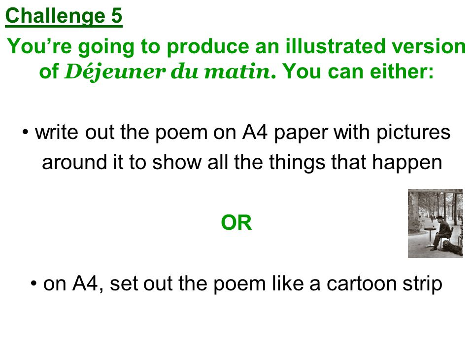 Challenge 5 Youre going to produce an illustrated version of Déjeuner du matin.