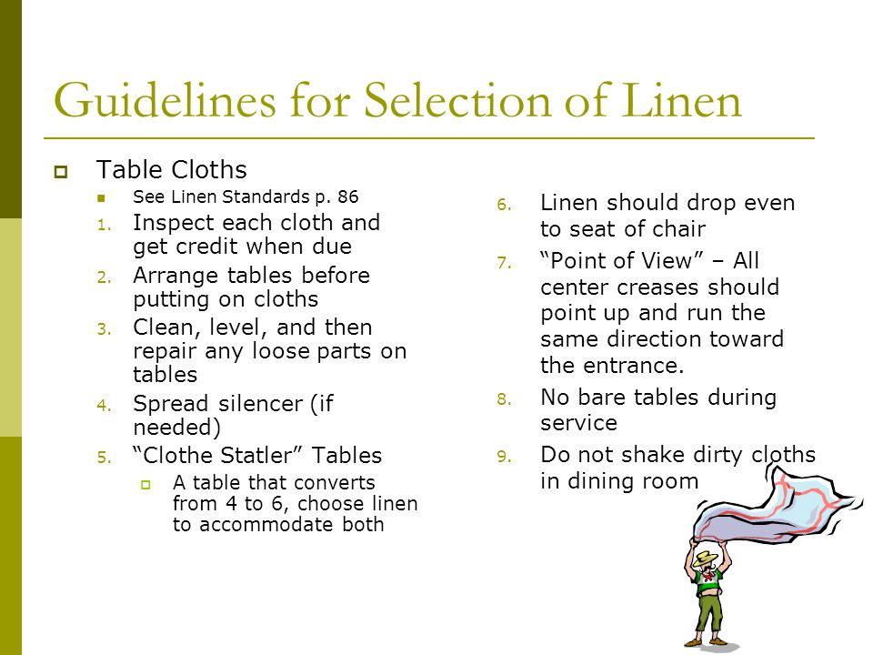 Guidelines for Selection of Linen Table Cloths See Linen Standards p.