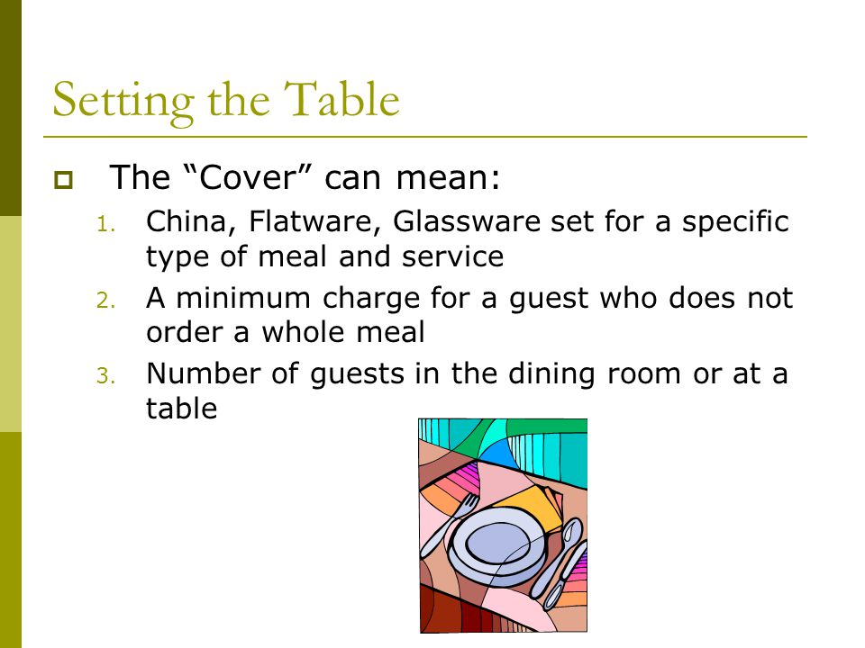 Setting the Table The Cover can mean: 1.