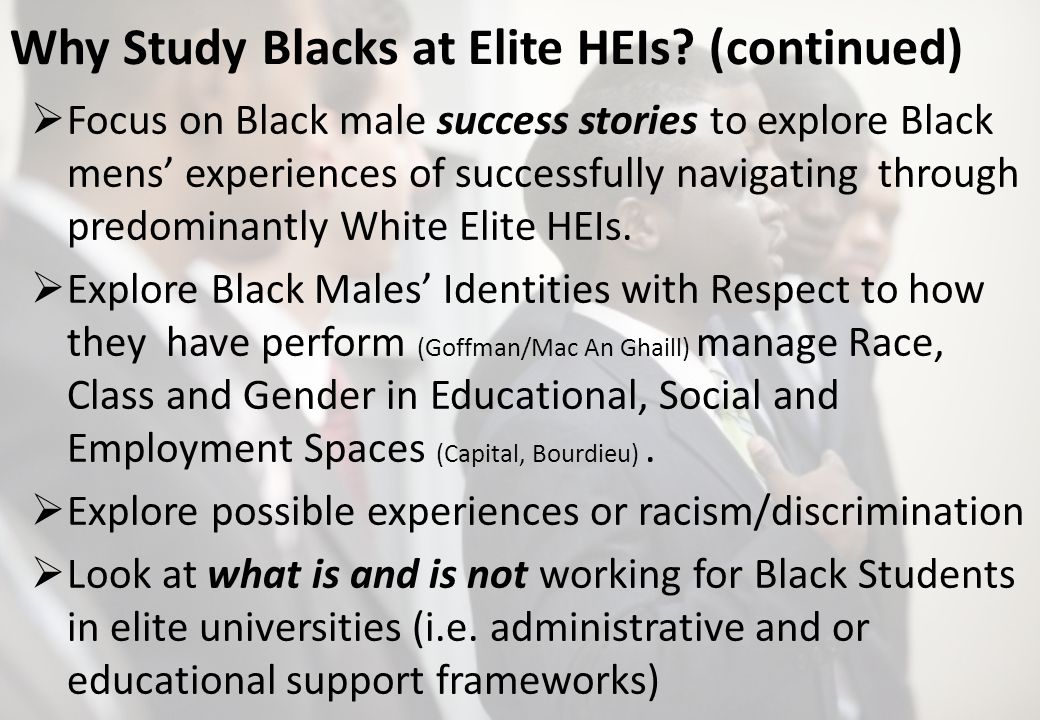Why Study Blacks at Elite HEIs.
