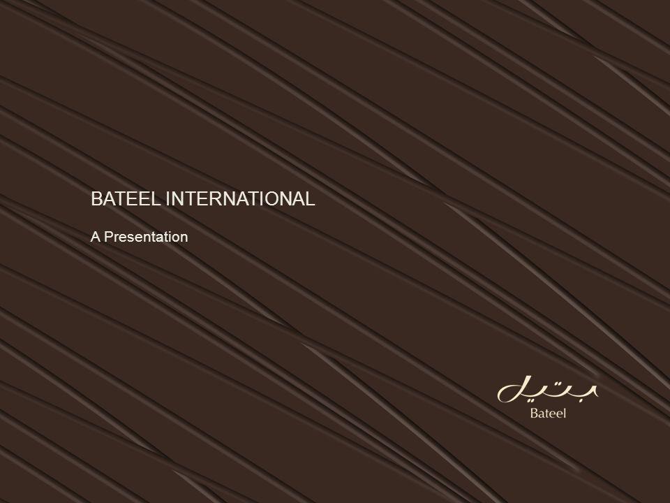 BATEEL INTERNATIONAL A Presentation