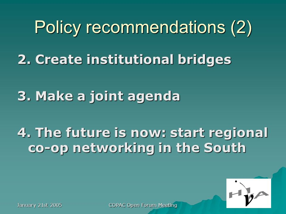 January 21st 2005 COPAC Open Forum Meeting Policy recommendations (2) 2.