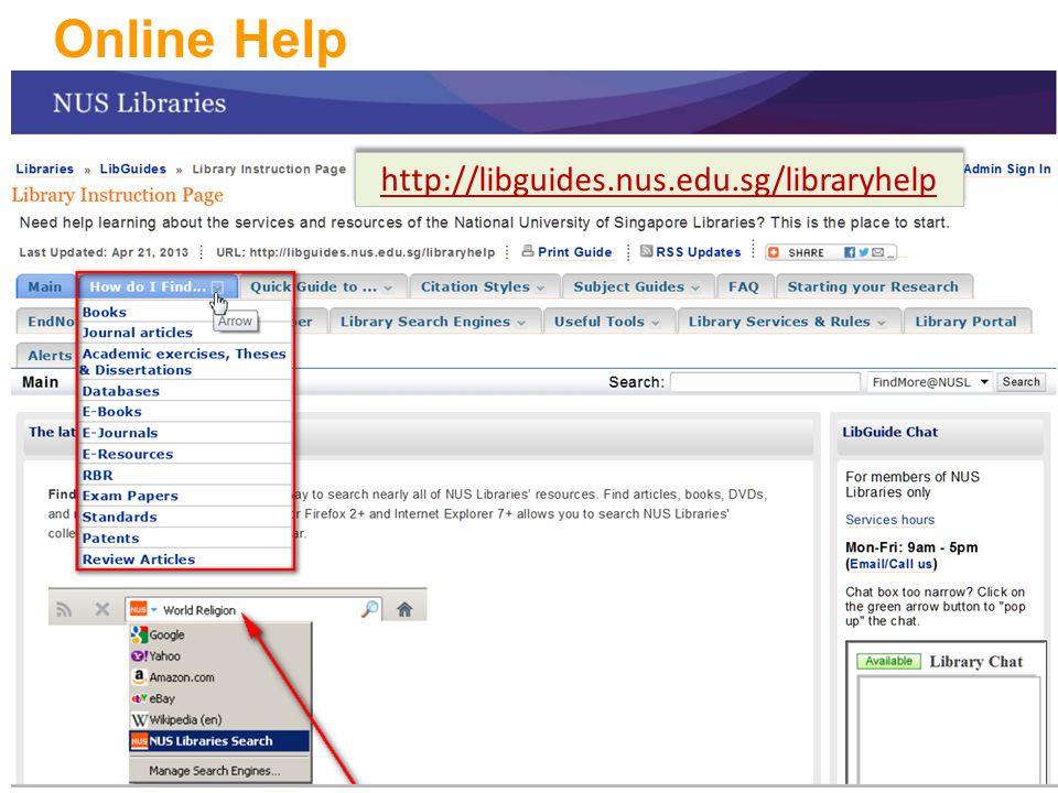 Online Help 17 http://libguides.nus.edu.sg/libraryhelp