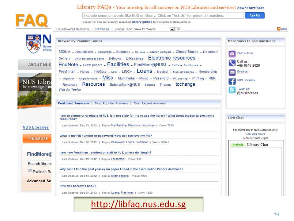 FAQ http://libfaq.nus.edu.sg 24