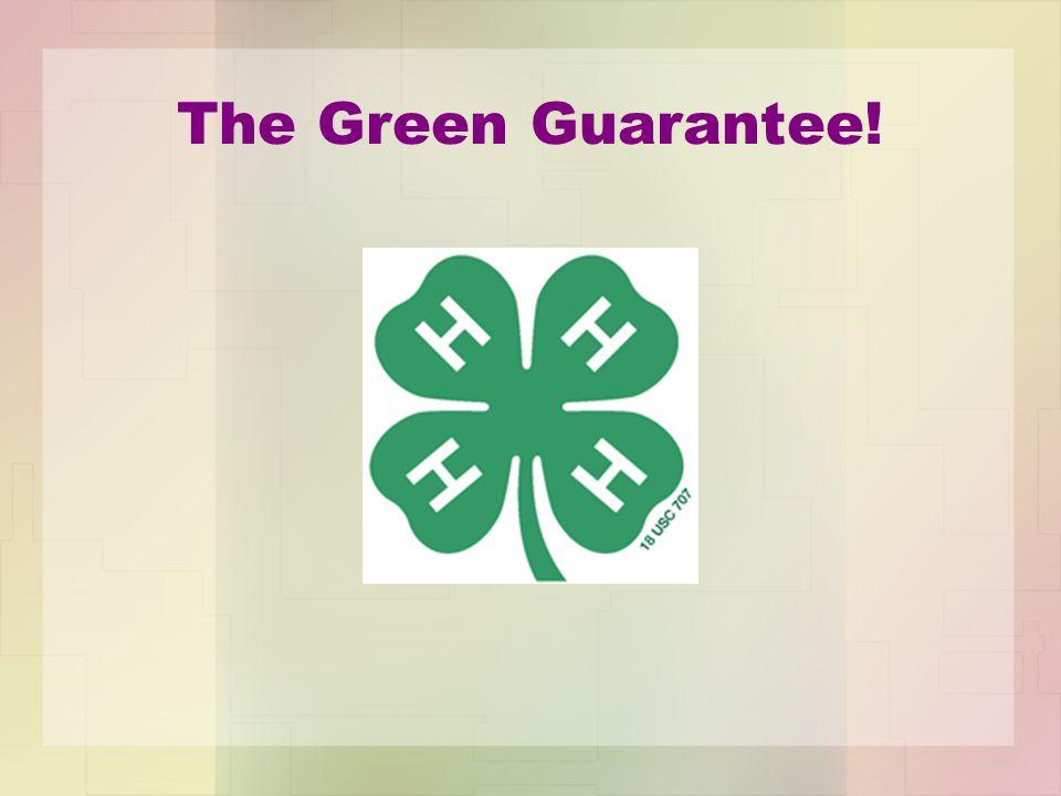 The Green Guarantee!
