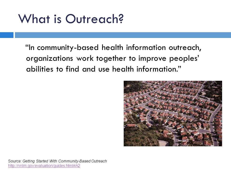 What is Outreach.