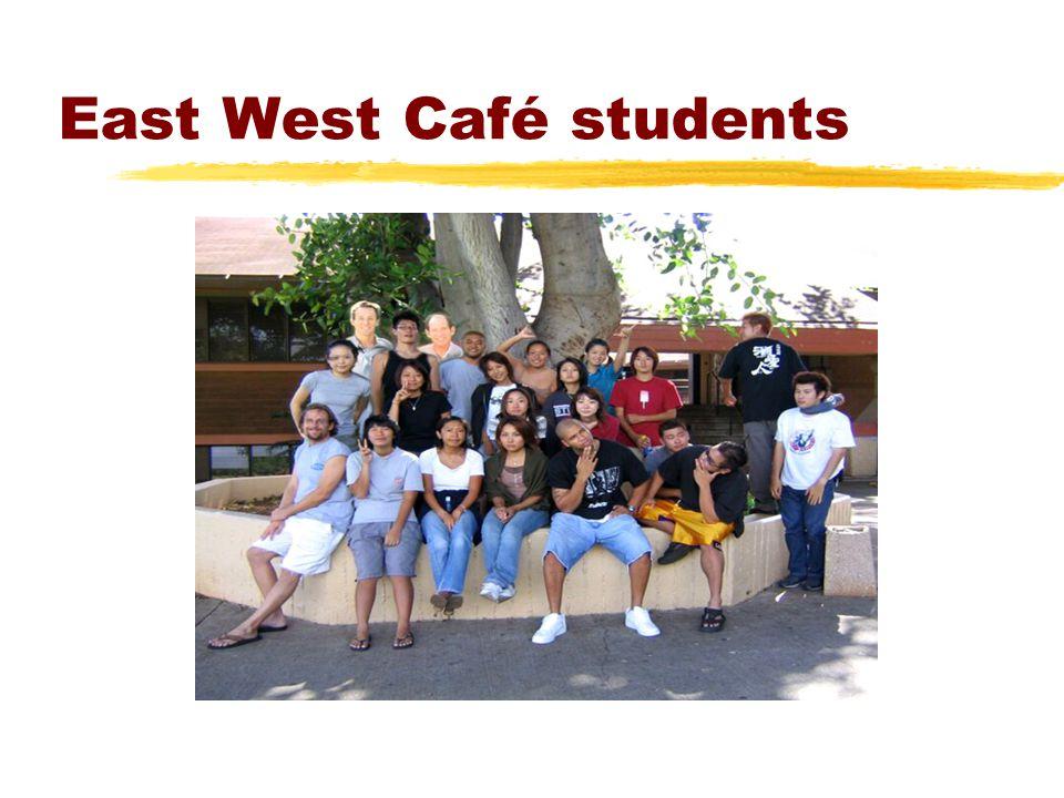 East West Café students