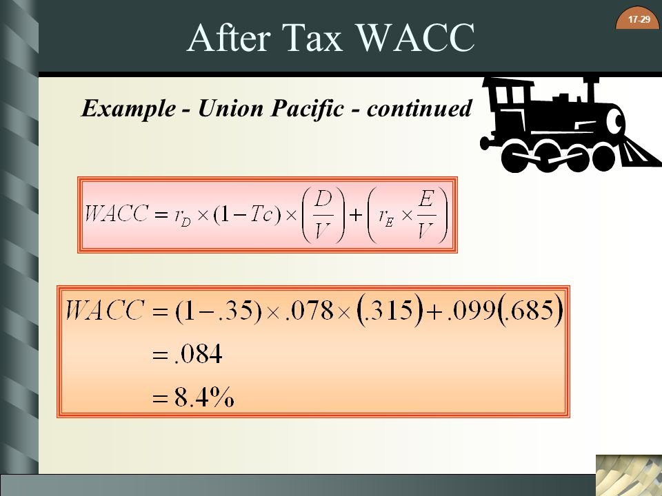 17-29 After Tax WACC Example - Union Pacific - continued