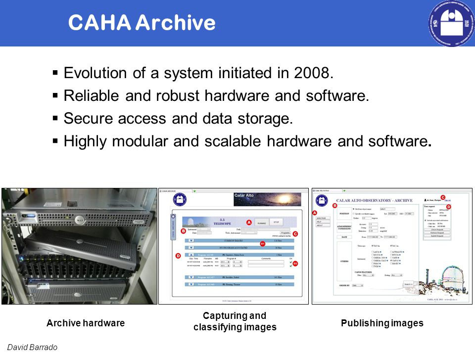 David Barrado CAHA Archive Evolution of a system initiated in 2008.
