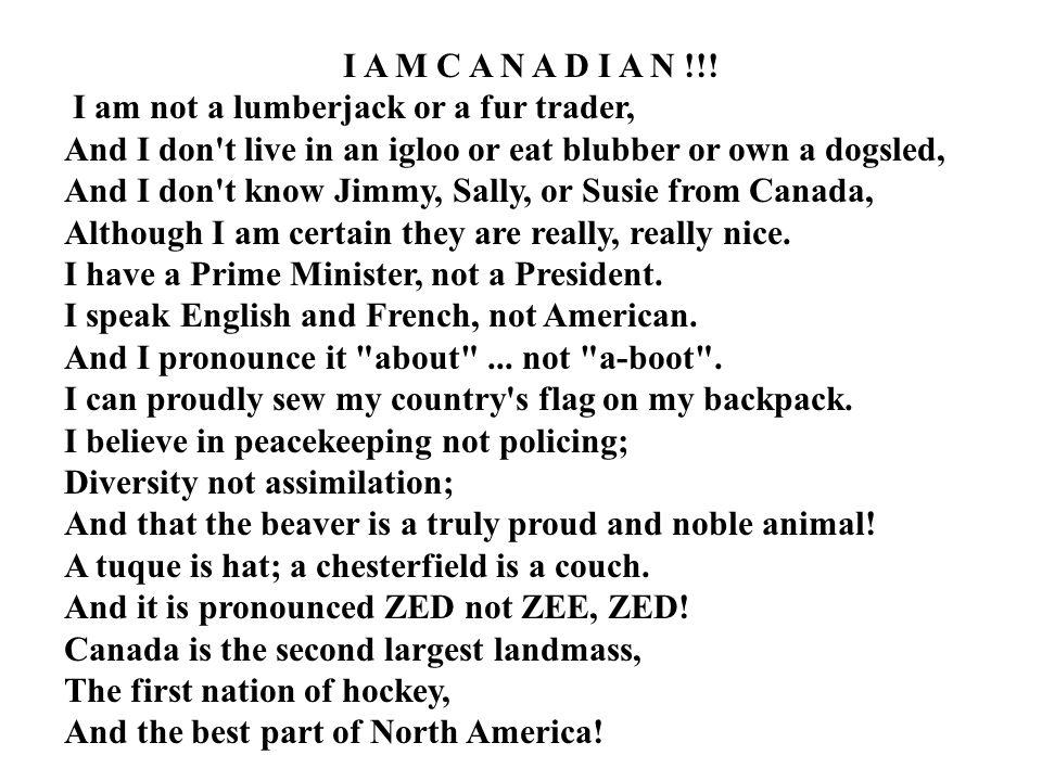 I A M C A N A D I A N !!.