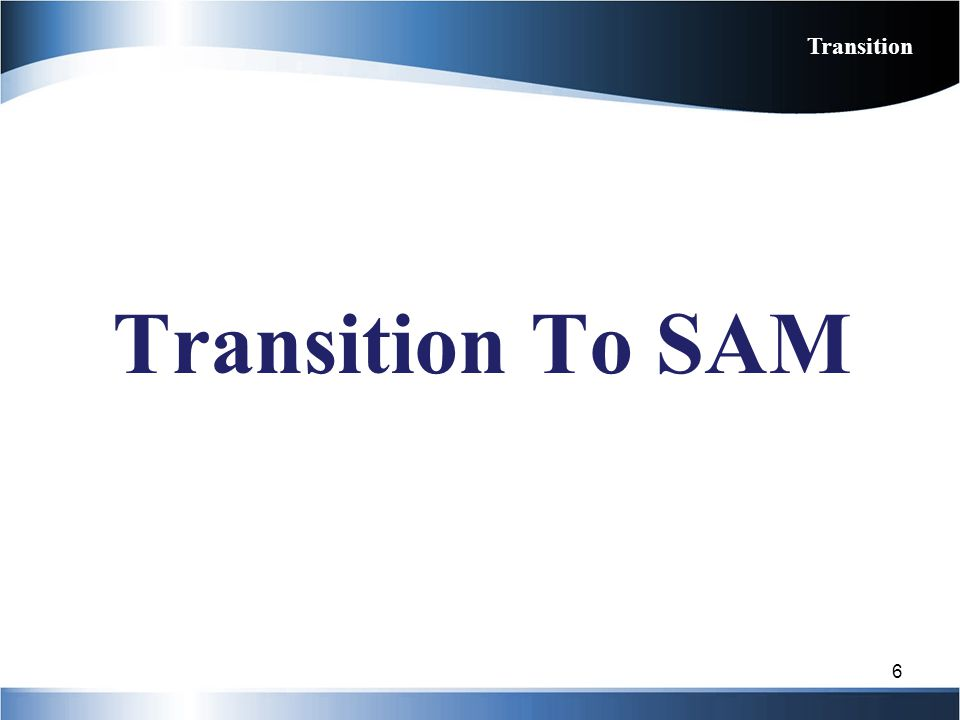 SAM offers electronic training modules to help assist users with navigating the system Step-by-step video tutorials based on the user role and application functionality Electronic Training 17 Web Based Training