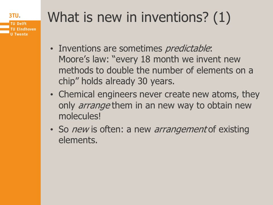 What is new in inventions.