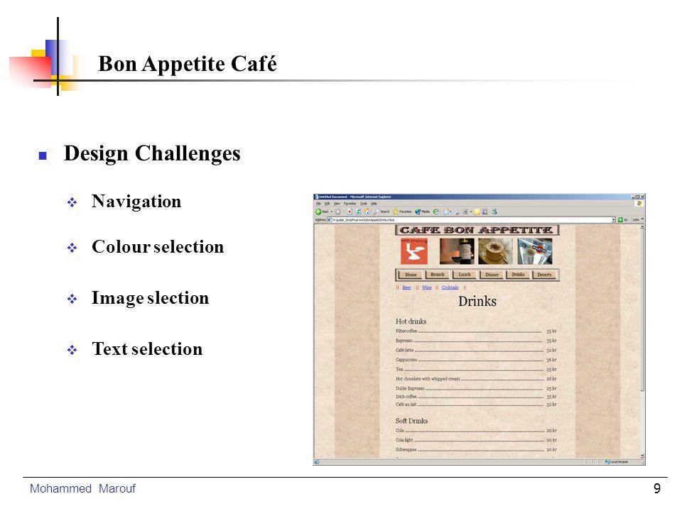10 Site Description Mohammed Marouf Bon Appetite Café Test Conclusion