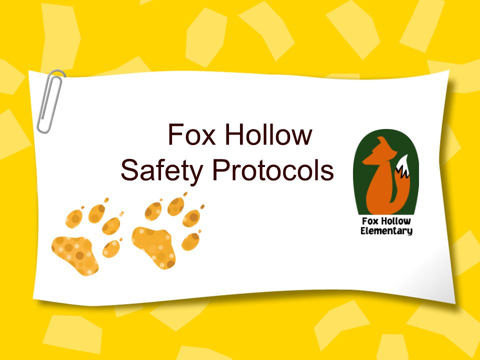 Fox Hollow Safety Protocols