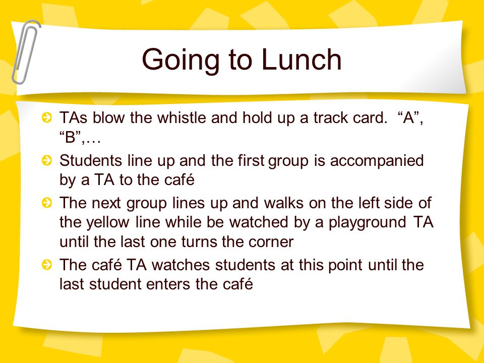 Going to Lunch TAs blow the whistle and hold up a track card.