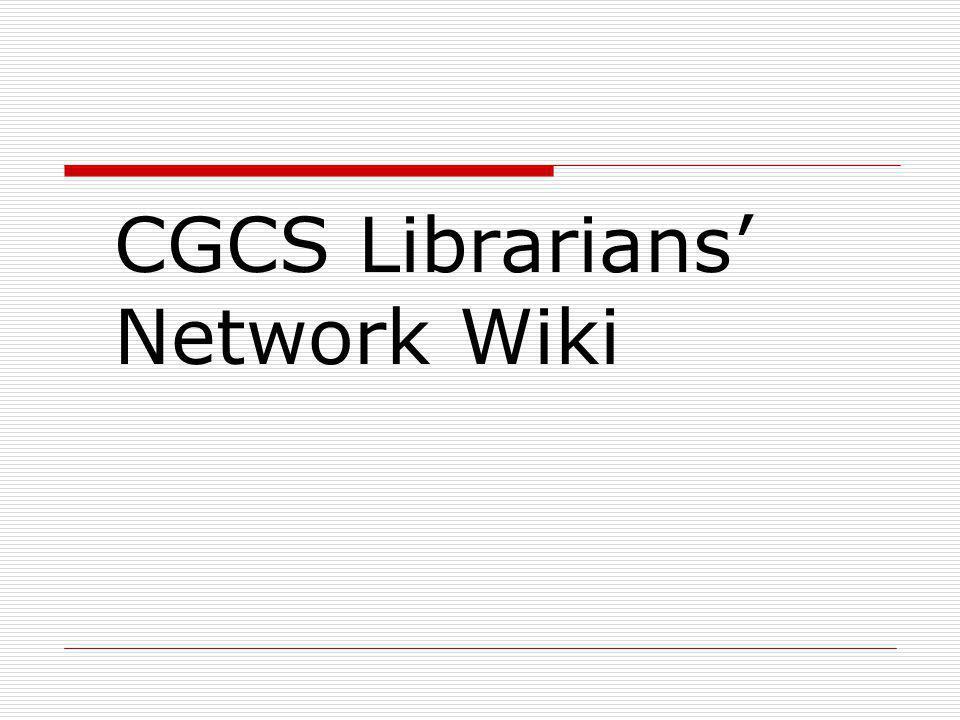 CGCS Librarians Network Wiki