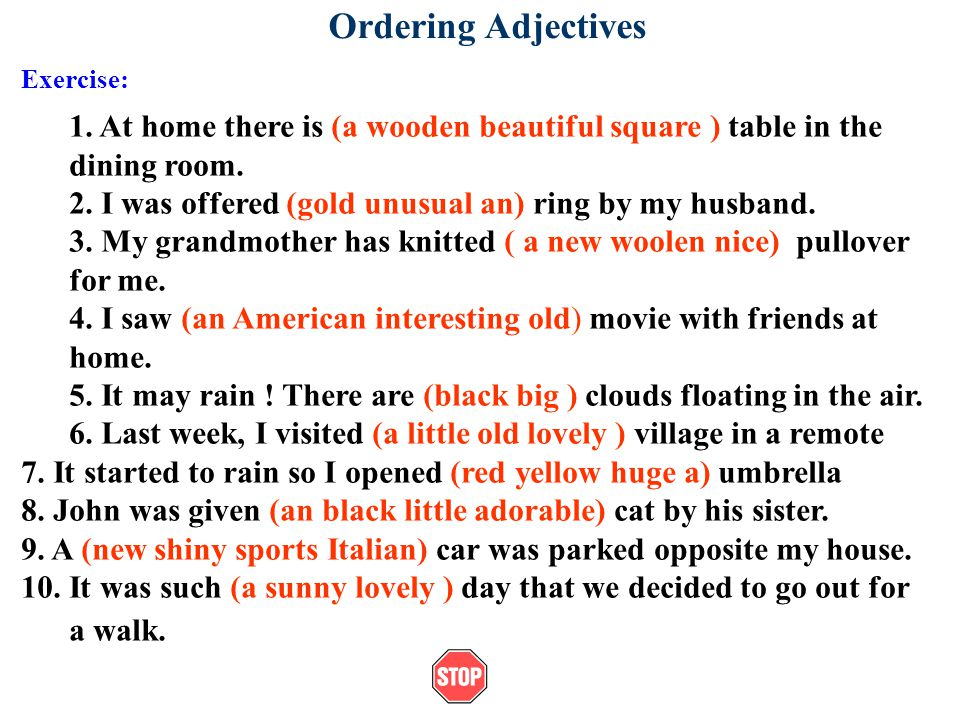 Ordering Adjectives Exercise: 1.