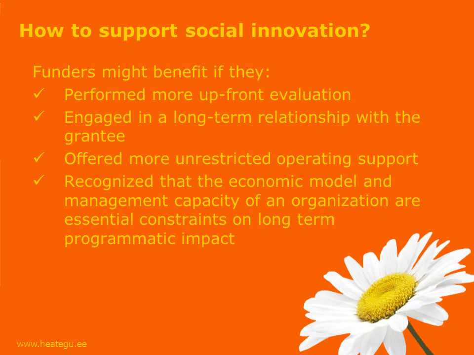 www.heategu.ee How to support social innovation.