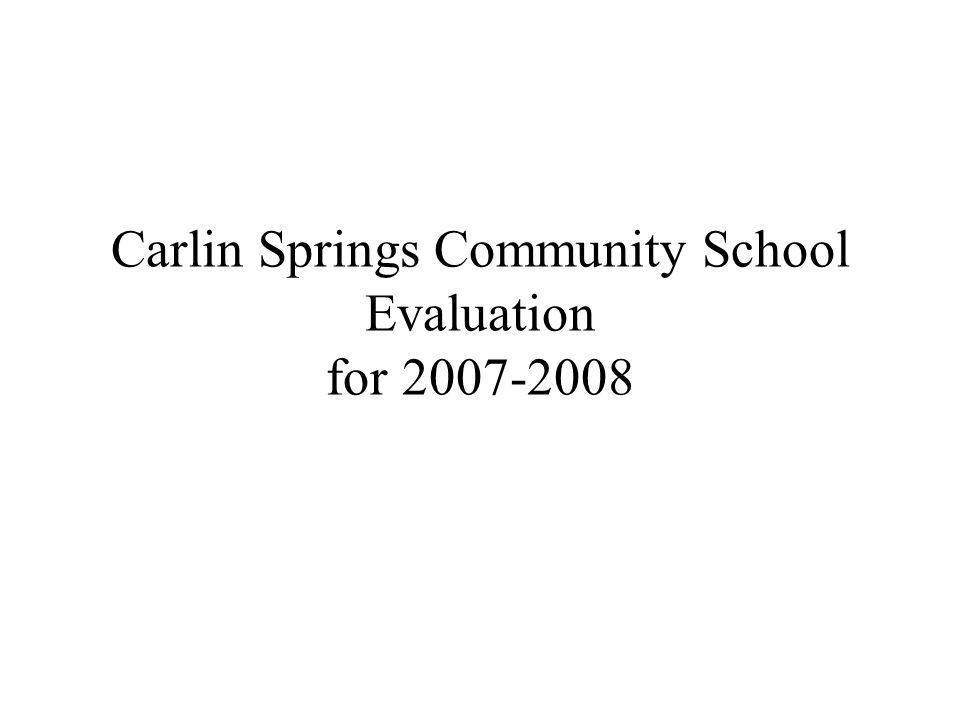 Carlin Springs Community School Evaluation for 2007-2008