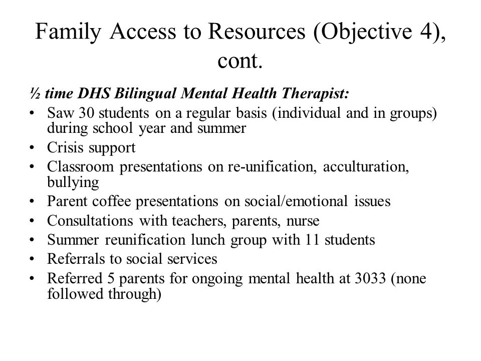 Family Access to Resources (Objective 4), cont.