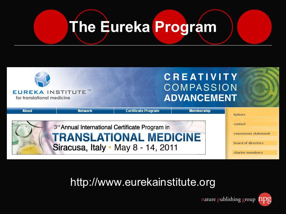 The Eureka Program http://www.eurekainstitute.org