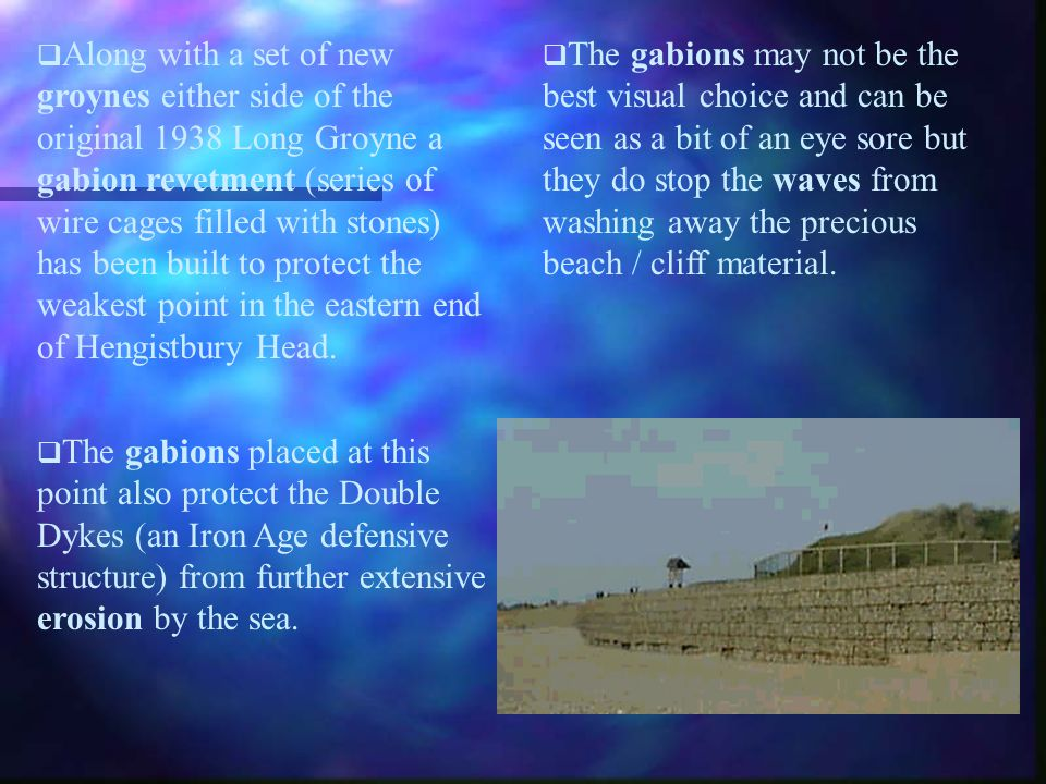 Along with a set of new groynes either side of the original 1938 Long Groyne a gabion revetment (series of wire cages filled with stones) has been bui