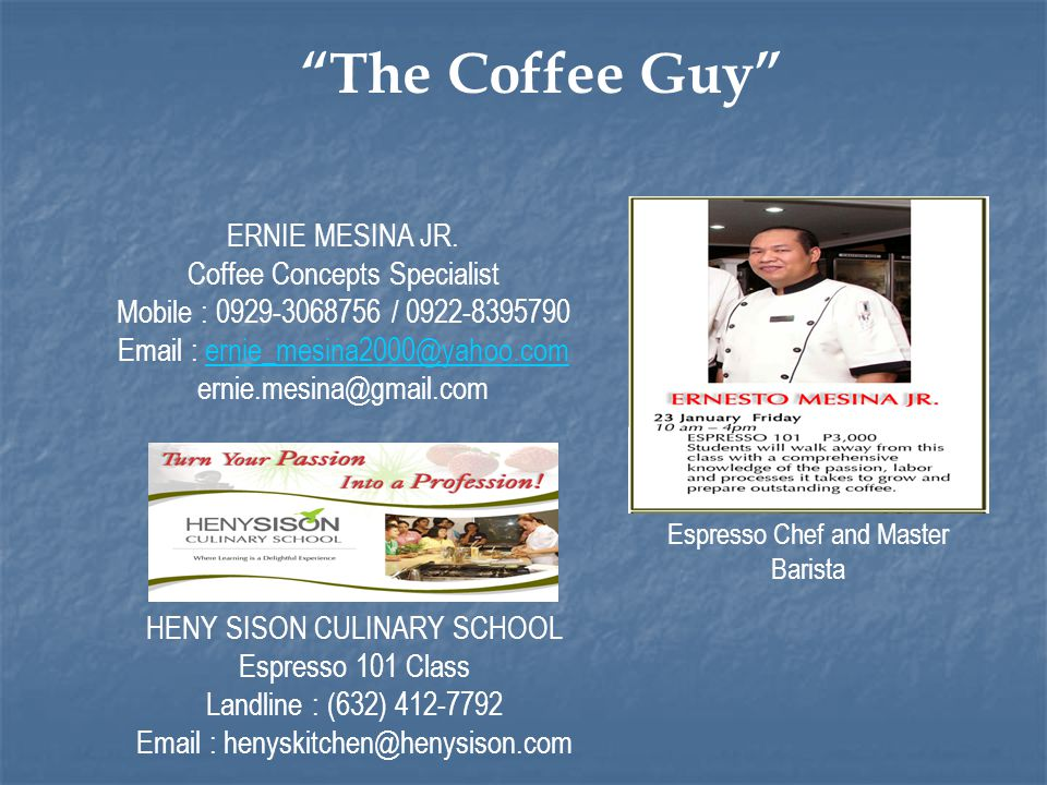 The Coffee Guy Espresso Chef and Master Barista ERNIE MESINA JR.