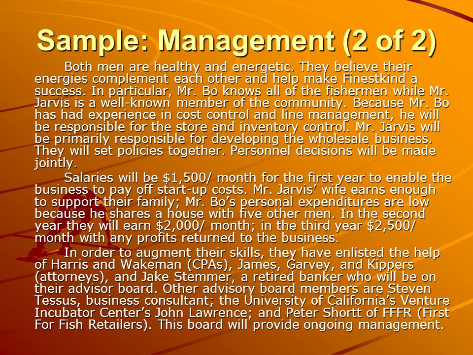 Sample: Management (2 of 2) Both men are healthy and energetic.
