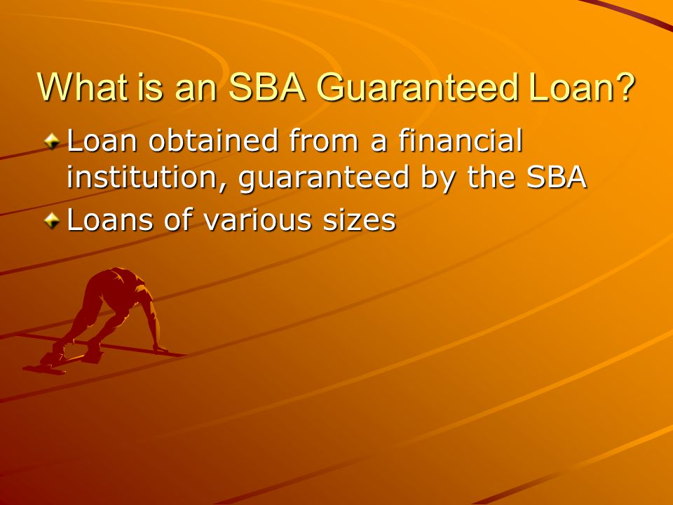 What is an SBA Guaranteed Loan.