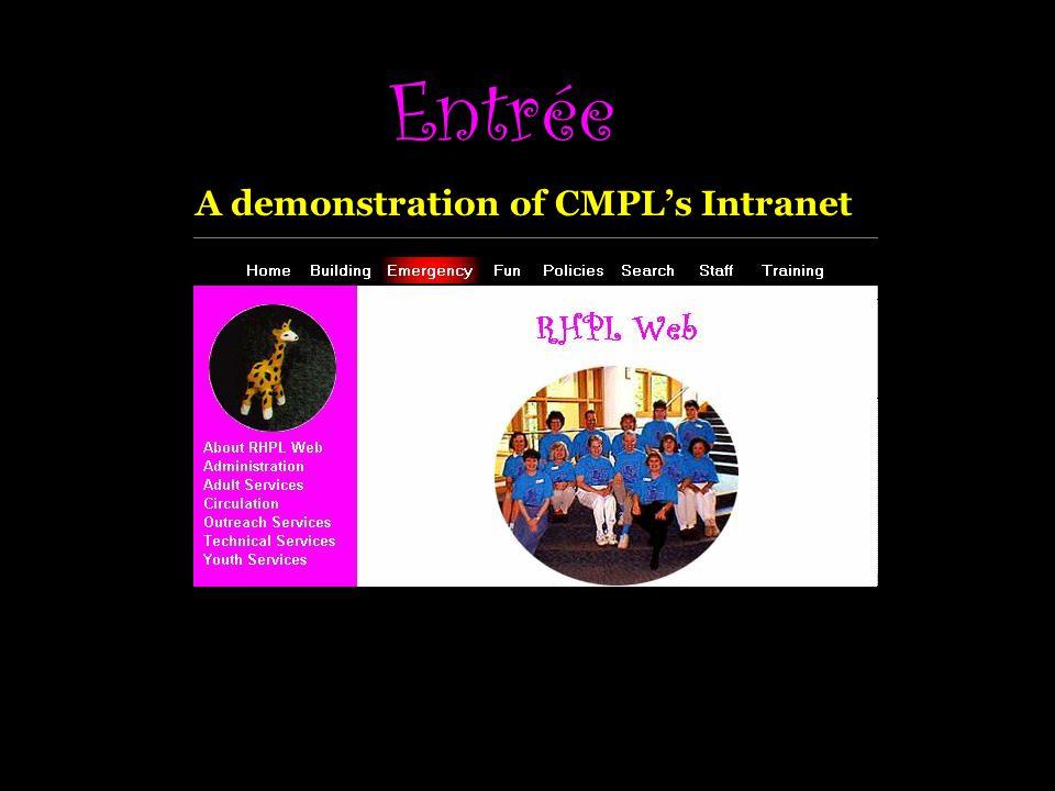 Entrée A demonstration of CMPLs Intranet