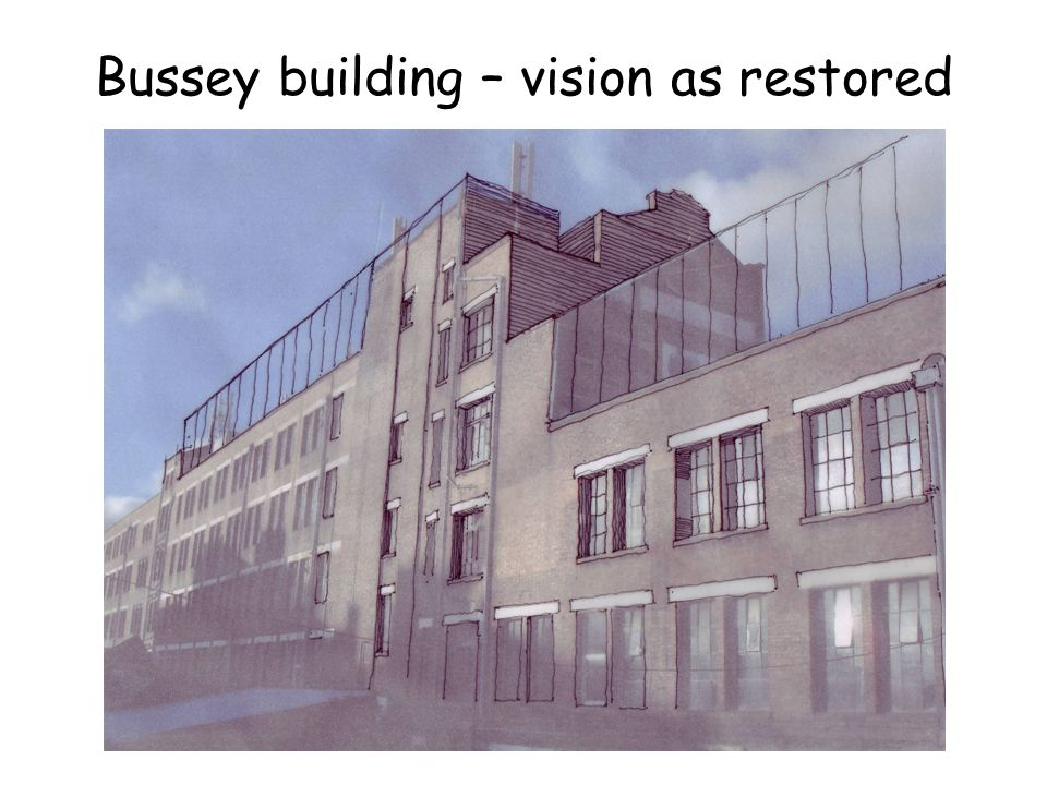 Bussey building – vision as restored