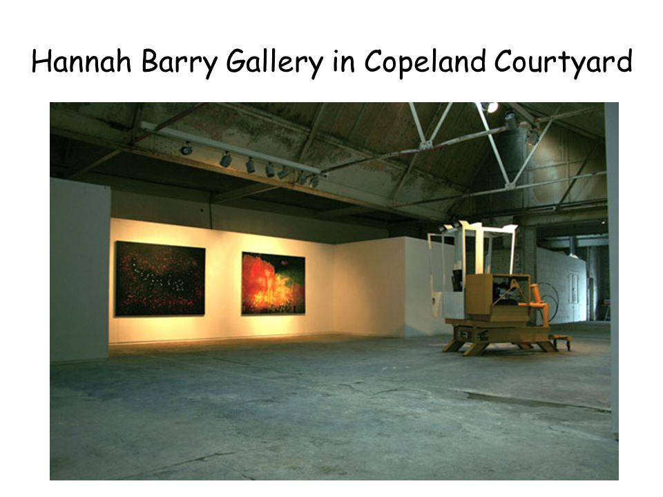 Hannah Barry Gallery in Copeland Courtyard