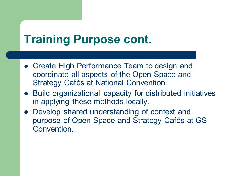 Training Purpose cont.