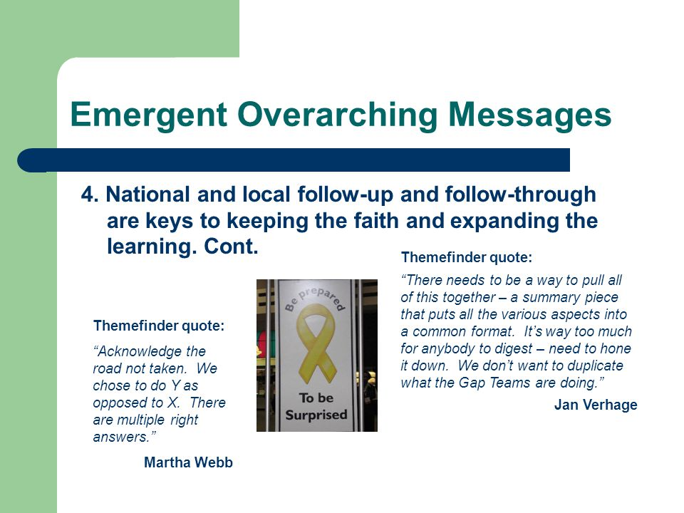 Emergent Overarching Messages 4.