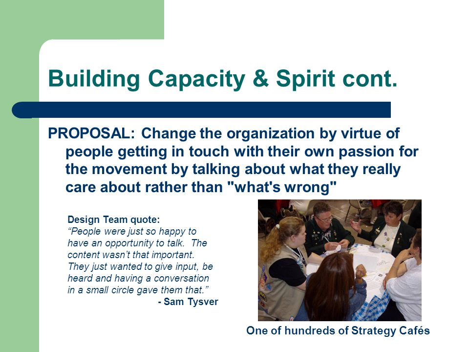 Building Capacity & Spirit cont.