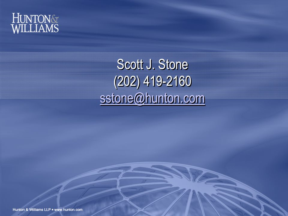 Scott J. Stone (202) 419-2160 sstone@hunton.com sstone@hunton.com Scott J.