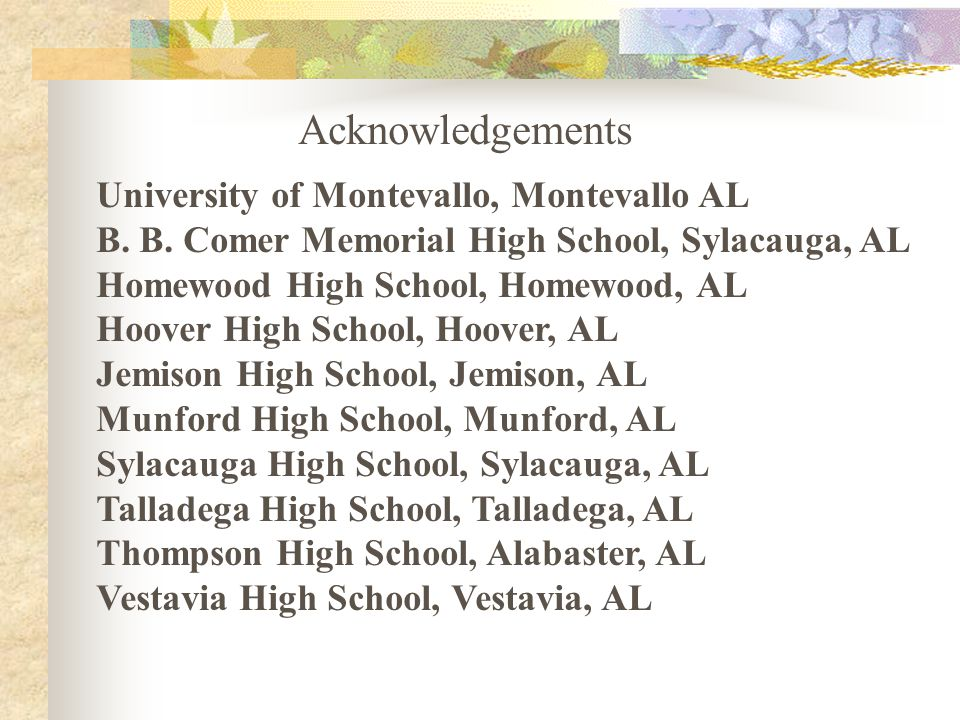 Acknowledgements University of Montevallo, Montevallo AL B.