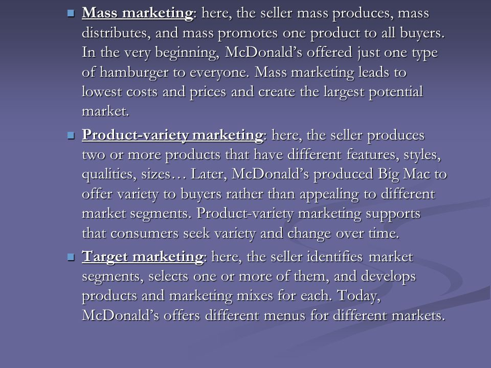 Concentrated Marketing A market-coverage strategy in which a firm goes after a large share of one or a few submarkets.