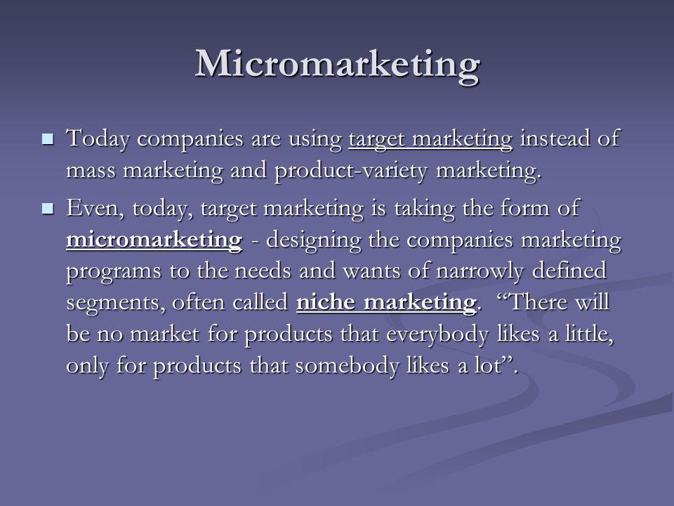 Steps in Target Marketing 1.