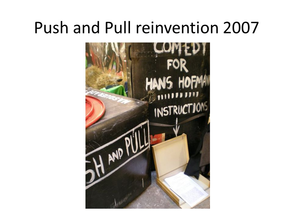 Push and Pull reinvention 2007