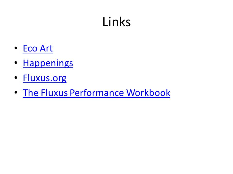 Links Eco Art Happenings Fluxus.org The Fluxus Performance Workbook