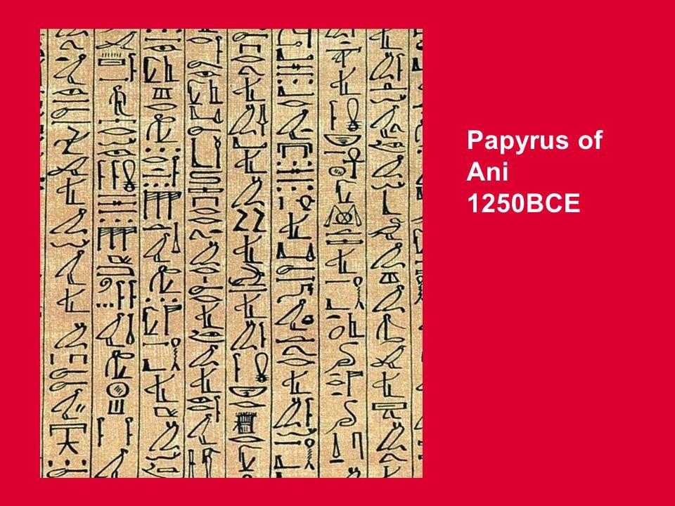 Papyrus of Ani 1250BCE