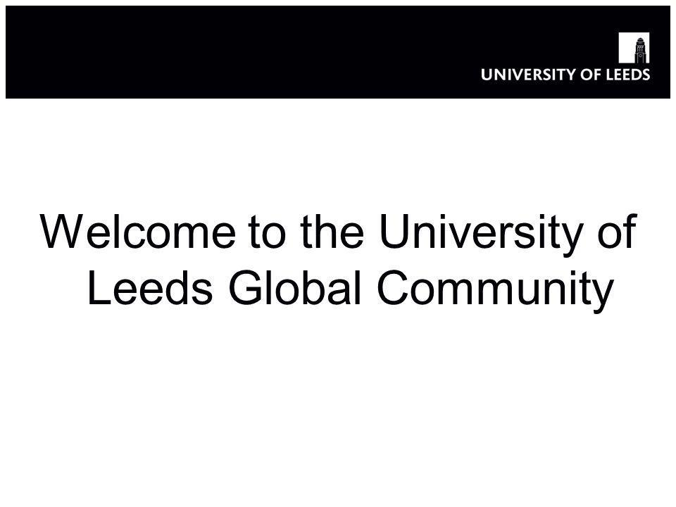 Welcome to the University of Leeds Global Community