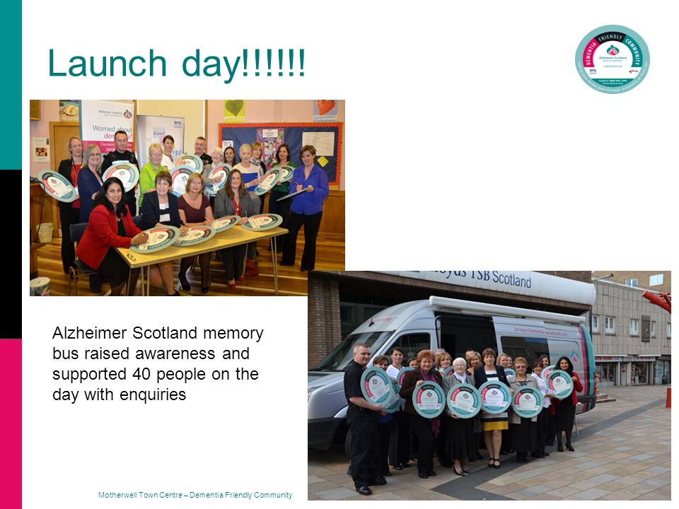 Motherwell Town Centre – Dementia Friendly Community Launch day!!!!!.