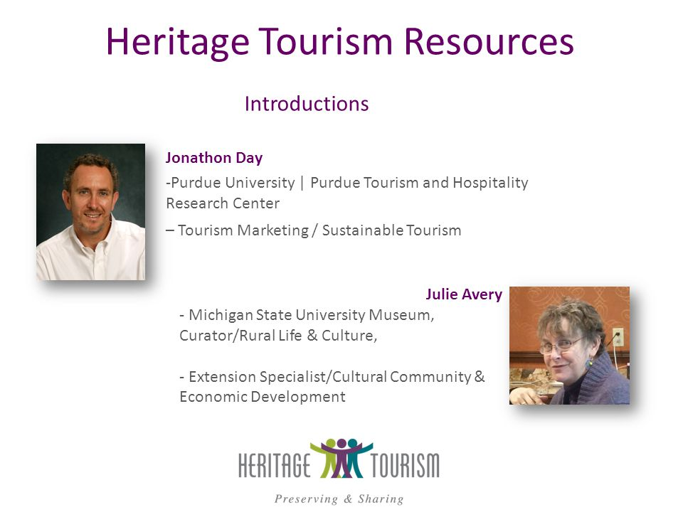 What is your Heritage Tourism Experience ?