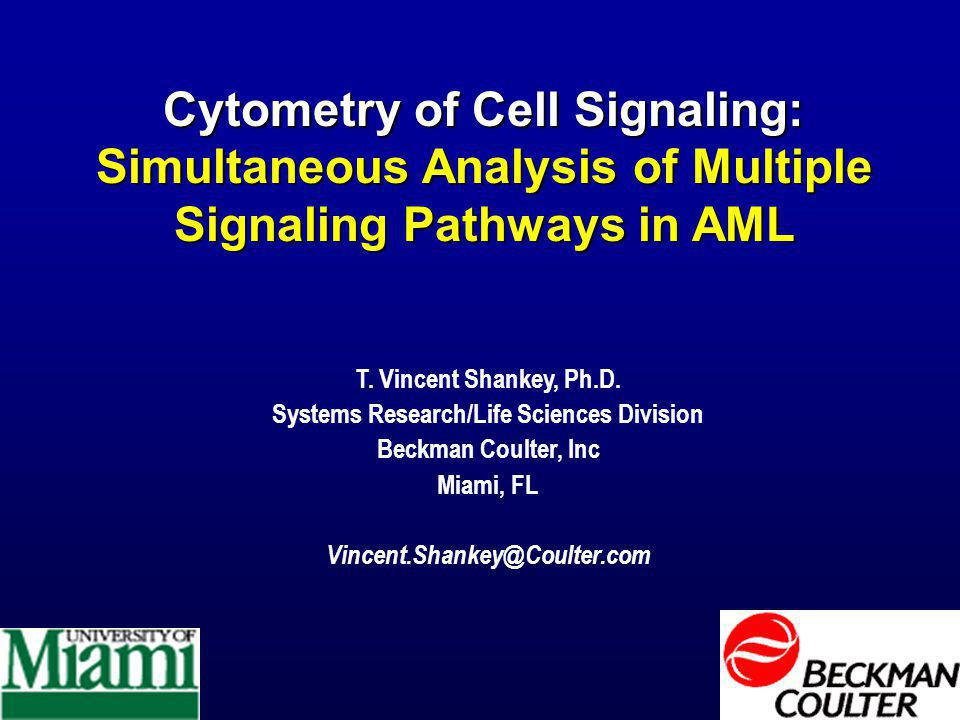 Cytometry of Cell Signaling: Simultaneous Analysis of Multiple Signaling Pathways in AML T.