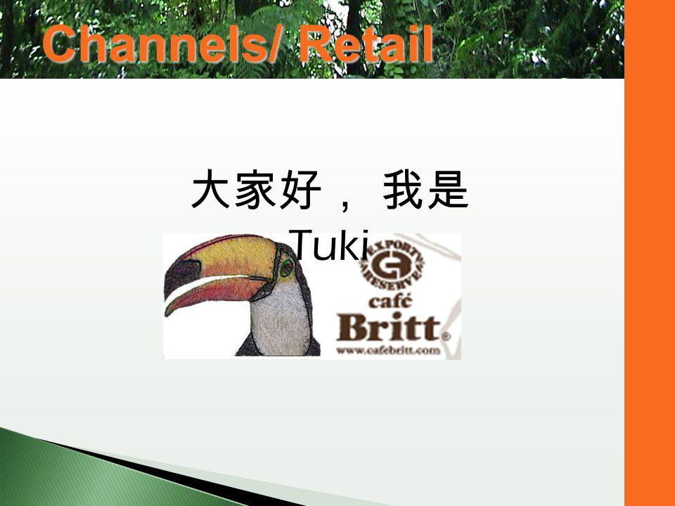 Tuki Channels/ Retail
