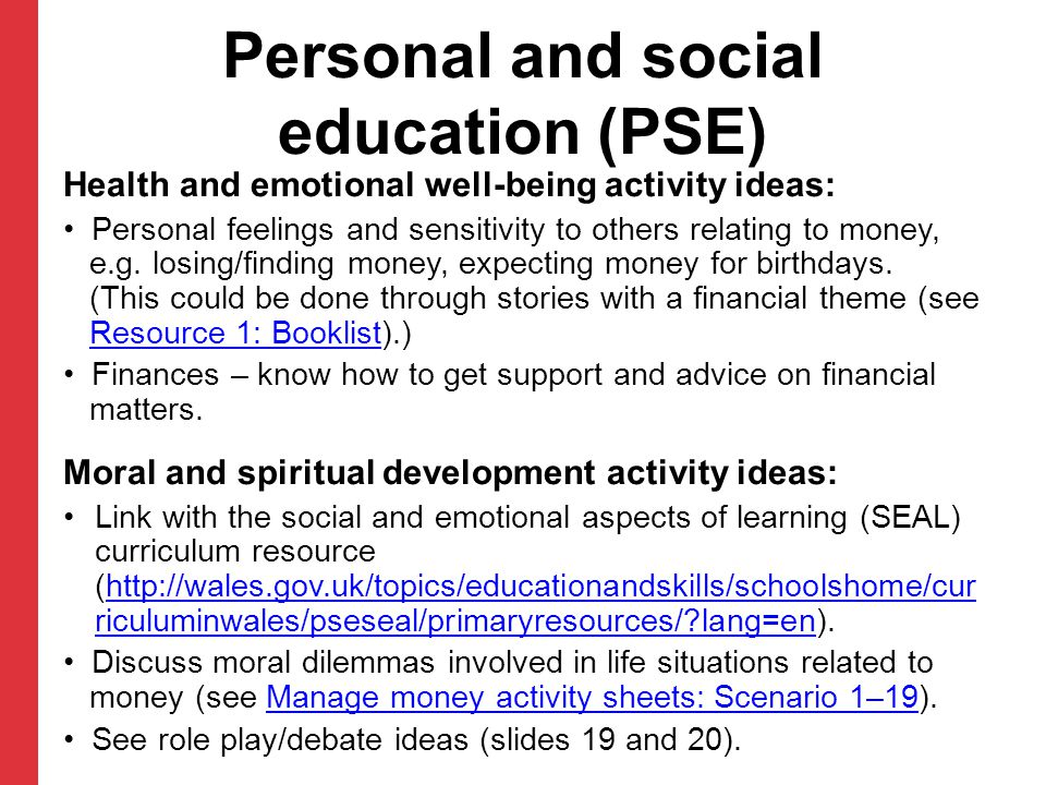 Health and emotional well-being activity ideas: Personal feelings and sensitivity to others relating to money, e.g. losing/finding money, expecting mo