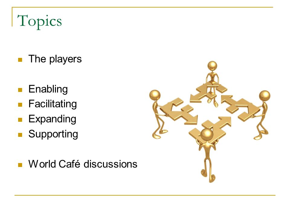 World Café Discussions 4-5 people per table per question Link remains as summary spokesperson Questions & discussion